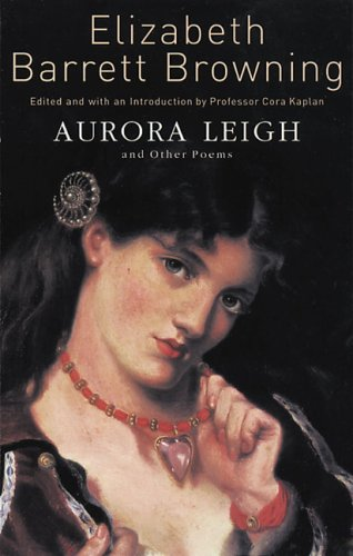 Aurora Leigh and Other Poems: Barrett Browning, Elizabeth