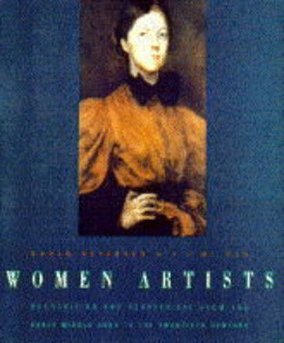 9780704338265: Women Artists. Recognition and reappraisal from the early Middle Ages to the twentieth century.