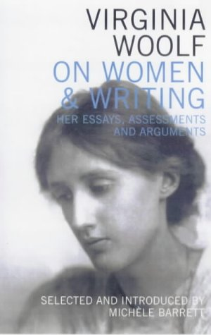 9780704338395: Virginia Woolf on Women & Writing: Her Essays, Assessments and Arguments