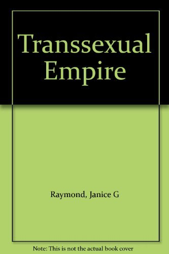 9780704338579: Transsexual Empire: The Making of the She-male