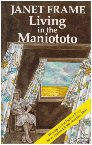 Living in the Maniototo: Frame, Janet