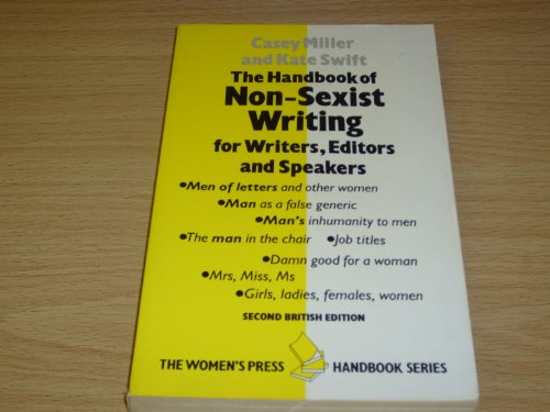 9780704338784: The handbook of non-sexist writing for writers, editors, and speakers