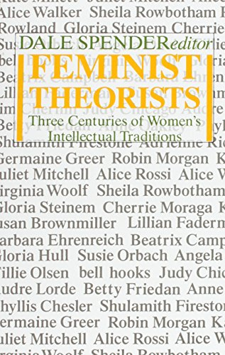 9780704338890: Feminist Theorists: Three Centuries of Women's Intellectual Traditions