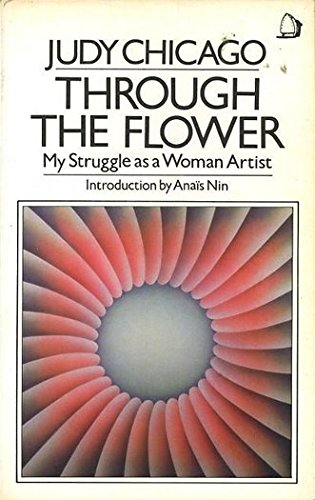 9780704338937: Through the Flower - My Struggle as a Woman Artist