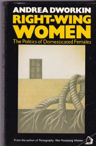 9780704339071: Right-wing Women: The Politics of Domesticated Females
