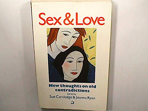 9780704339132: Sex and Love: New Thoughts on Old Contradictions