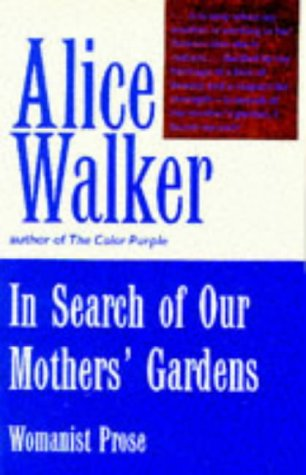 9780704339316: In Search of Our Mother's Gardens: Womanist Prose (Hors Catalogue)