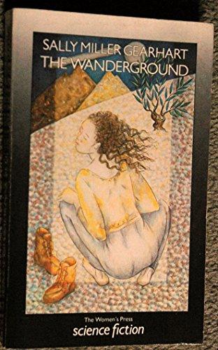 Wanderground Uk: Gearhart, Sally M