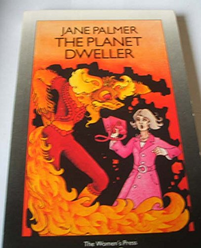 The Planet Dweller: JANE PALMER