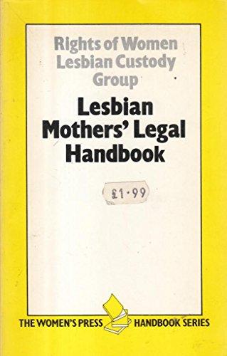 9780704339880: A Lesbian Mother's Handbook (Women's Press handbook series)