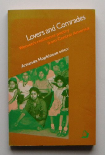 9780704340954: Lovers and Comrades: Women's Resistance Poetry from Central America