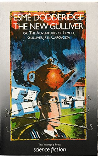 9780704340992: The New Gulliver: Or the Adventures of Lemuel Gulliver Jr. in Capovolta