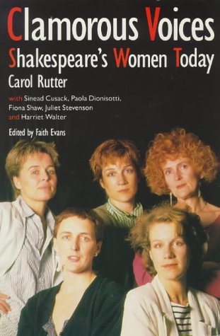 9780704341456: Clamorous Voices: Shakespeare's Women Today
