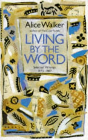 9780704341531: Living by the Word: Selected Writings, 1973-87