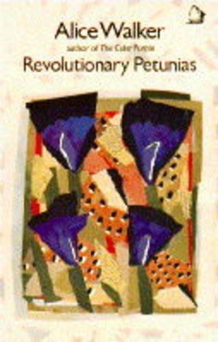 Revolutionary Petunias: Walker, Alice