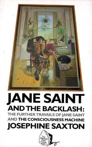 Jane Saint and the Backlash: The Further: Saxton, Josephine