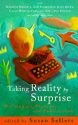 9780704342675: Taking Reality by Surprise: Writing for Pleasure and Publication