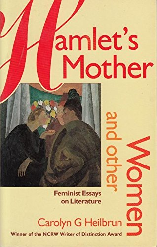 9780704342736: Hamlet's Mother and Other Women: Feminist Essays on Literature