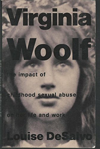 9780704342798: Virginia Woolf: The Impact of Childhood Sexual Abuse on Her Life and Work.