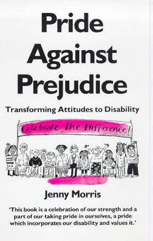 9780704342866: Pride Against Prejudice: A Personal Politics of Disability
