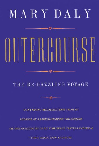 9780704343726: Outercourse: The Be-dazzling Voyage