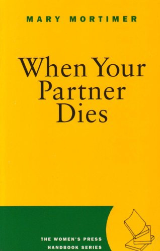 9780704343900: When Your Partner Dies (Women's Press Handbook)