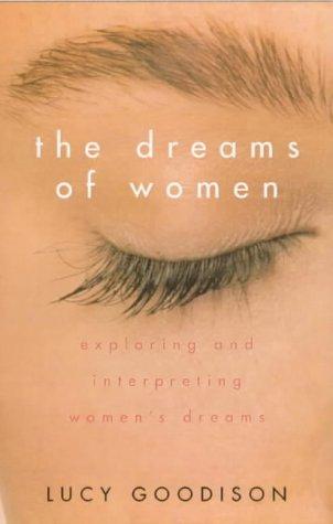 9780704343955: The Dreams of Women: Exploring and Interpreting Women's Dreams