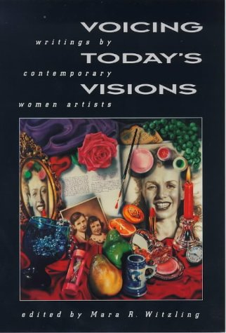 9780704344334: Voicing Today's Visions : Writings by Contemporary Women Artists