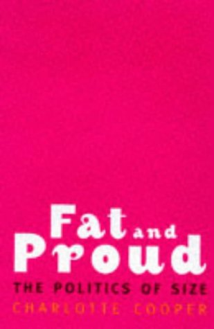 9780704344730: Fat and Proud: The Politics of Size