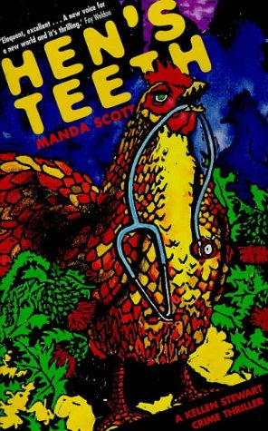 Hen's Teeth (A Kellen Stewart crime thriller): Scott, Manda