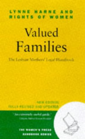 Valued Families : The Lesbian Mothers' Legal Handbook: Harne, Lynne