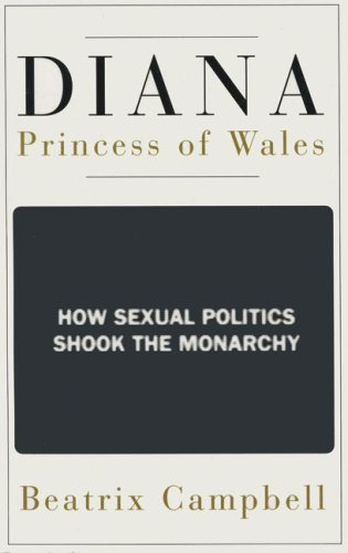 9780704345850: Diana, Princess of Wales: How Sexual Politics Shook the Monarchy