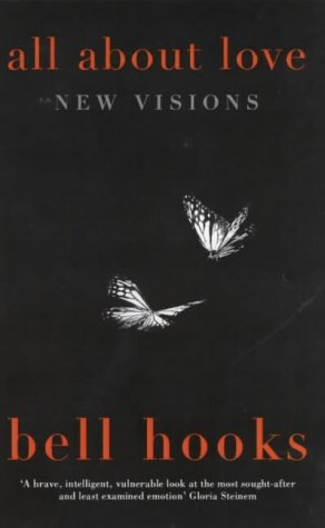 All About Love: New Visions (0704346648) by Bell Hooks