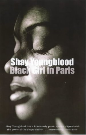 Black Girl in Paris: Shay Youngblood