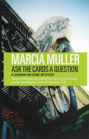 9780704346789: Ask the Cards a Question (A Sharon McCone mystery)