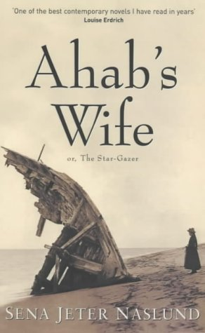 9780704346833: Ahab's Wife: Or the Star Gazer