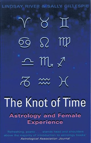 9780704347083: The Knot of Time: Astrology and Female Experience