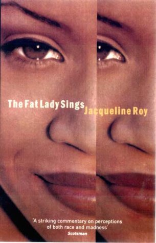 The Fat Lady Sings: Jacqueline Roy