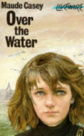 Over the Water (livewire ser): Maude Casey
