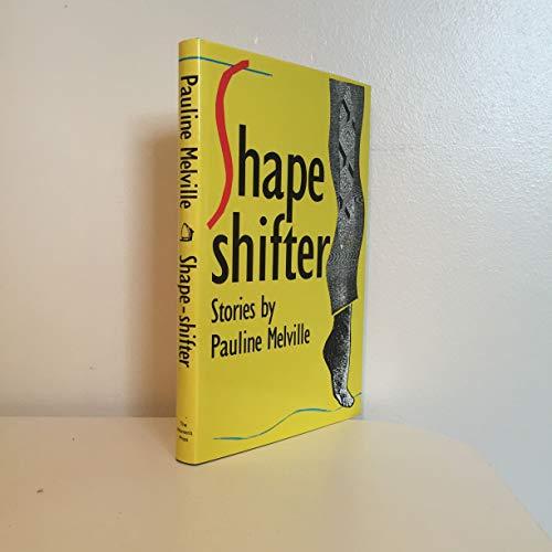 Shape-Shifter: Melville, Pauline