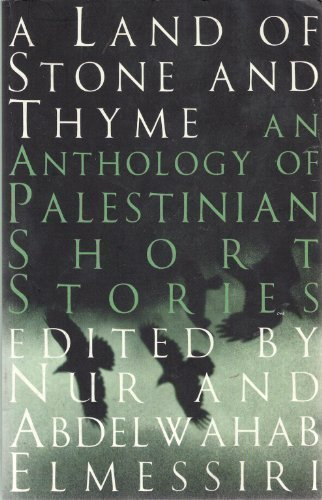 9780704370920: A Land of Stone and Thyme: An Anthology of Palestinian Short Stories