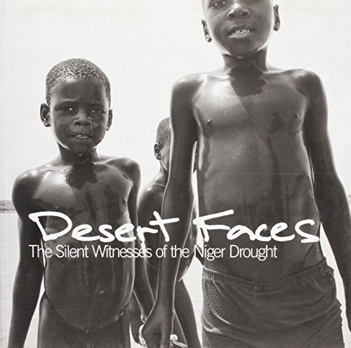 Desert Faces: The Silent Witnesses of the Niger Drought (Paperback): Al Madad