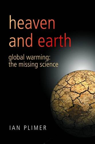 9780704371668: Heaven And Earth: Global Warming - The Missing Science