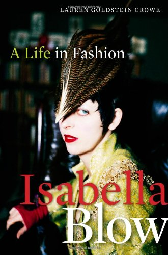 9780704372191: Isabella Blow: A Life in Fashion
