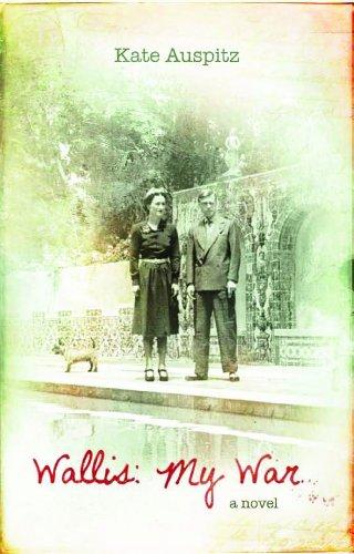 9780704372283: Wallis: The War Memoir of (Hrh) the Duchess of Windsor. Kate Auspitz