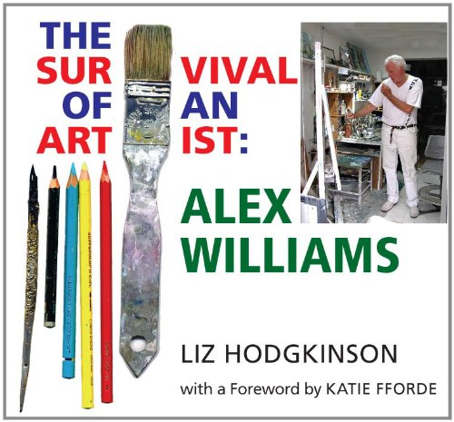 9780704372634: Alex Williams: the Survival of an Artist