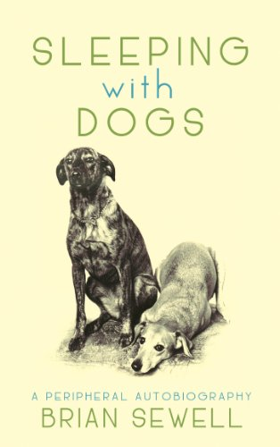 Sleeping with Dogs: Brian Sewell