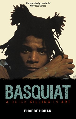 Basquiat: A Quick Killing in Art (Paperback)