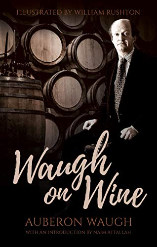 Stock image for Waugh on Wine for sale by Revaluation Books