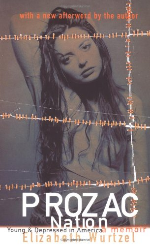 9780704380080: Prozac Nation: Young and Depressed in America - A Memoir